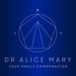 Dr Alice Mary - Your Family Chiropractor